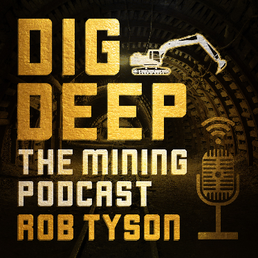 Dig Deep The Mining Podcast